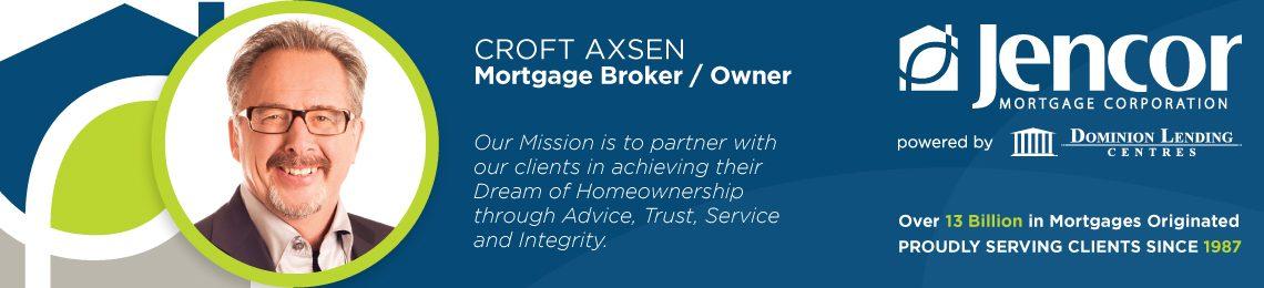 Mortgage Renewal Croft Axsen Dominion Lending Centres